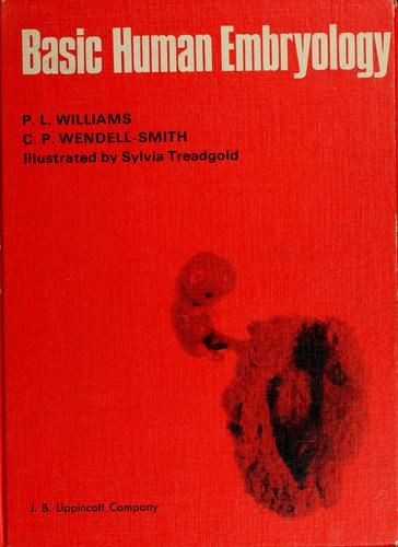 Basic human embryology by Peter L. Williams