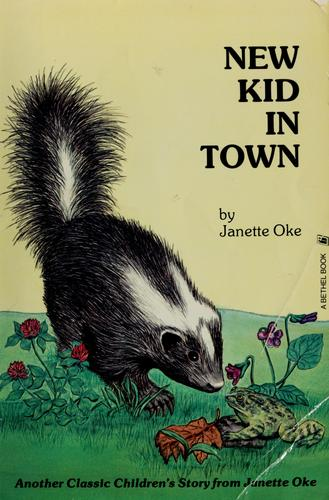New Kid in Town (Classic Children's Story) by Janette Oke