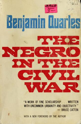 The Negro in the Civil War.
