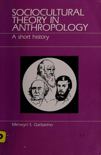 Sociocultural Theory in Anthropology