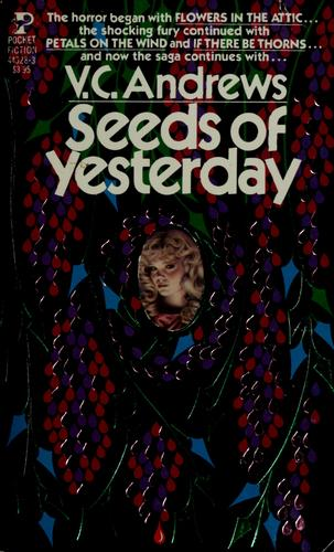 Seeds Of Yesterday. by V. Andrews