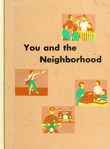 You and the neighborhood by Clarence D. Samford