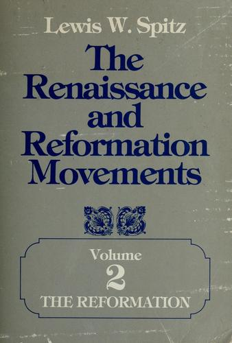 The Renaissance and Reformation movements
