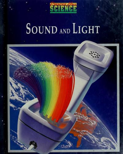 Sound and Light (Prentice Hall Science, Annotated Teacher's Edition) by