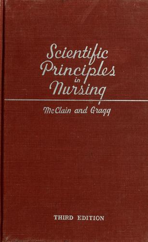 Scientific principles in nursing by Mary Esther McClain