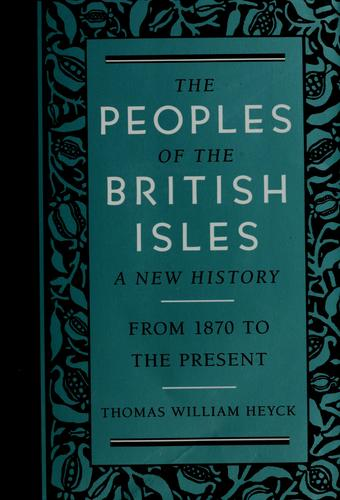 The peoples of the British Isles by Stanford E. Lehmberg