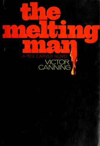 The melting man by Victor Canning