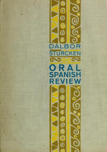 Oral Spanish review by John B. Dalbor