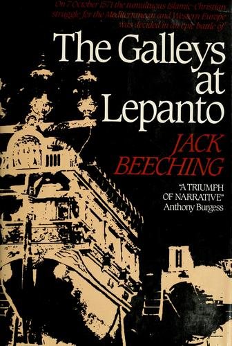 The galleys at Lepanto by Jack Beeching