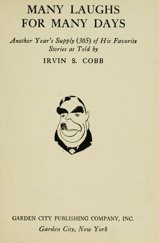 Many laughs for many days by Irvin S. Cobb