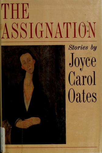 The assignation by Joyce Carol Oates