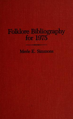 Folklore Bibliography for 1975 by Merle E Simmons