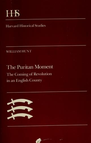 The Puritan moment by William Hunt