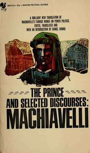 The prince, and selected discourses. by Niccolò Machiavelli
