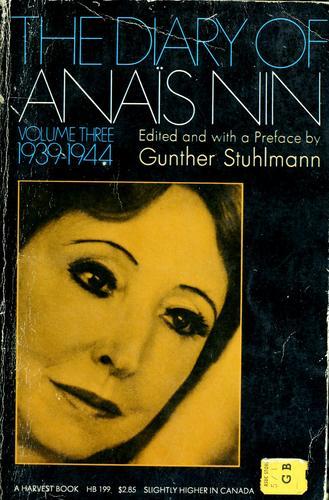 The diary of Anaïs Nin.