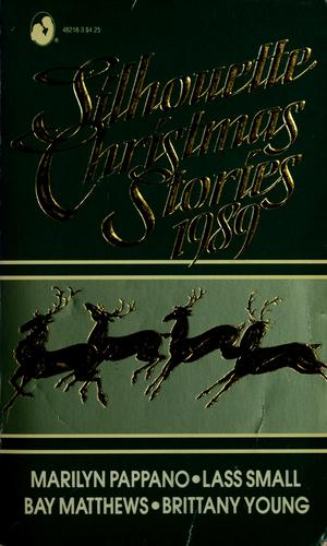 Silhouette Christmas Stories 1989 by Pappano, Small, Matthews, Young
