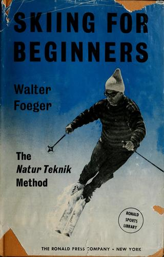 Skiing for beginners by Walter Foeger
