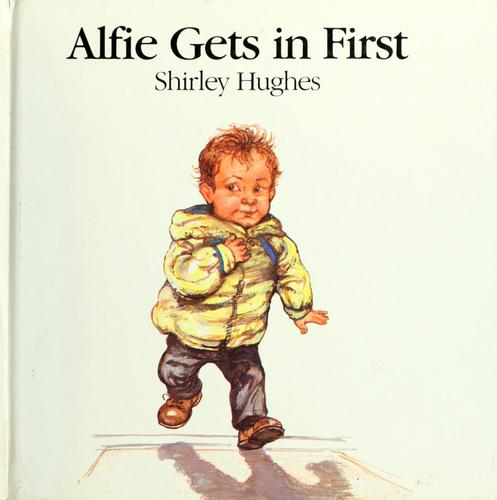 Alfie gets in first by Hughes, Shirley