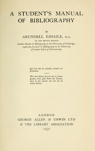 A student's manual of bibliography by Arundell James Kennedy Esdaile