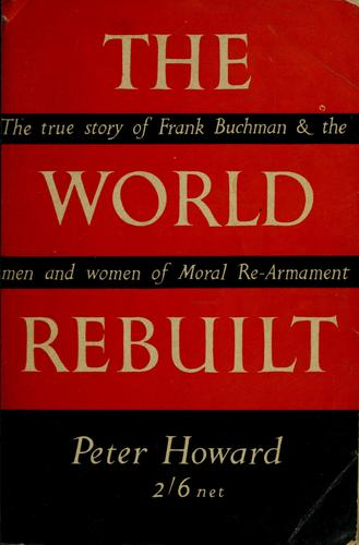The world rebuilt by Howard, Peter