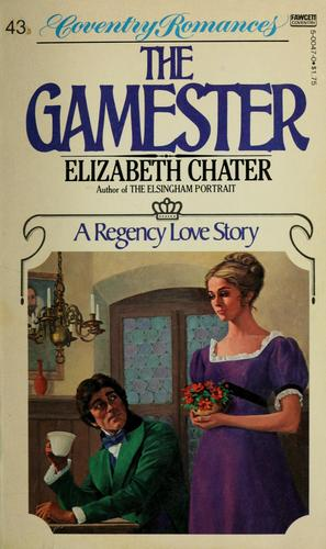 Gamester by Elizabeth Chater