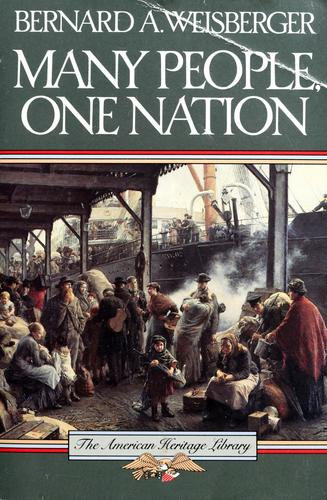 Many people, one nation by Bernard A. Weisberger