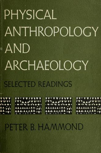 Physical anthropology and archaeology by Peter B. Hammond