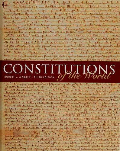 Constitutions of the world by Maddex, Robert L.