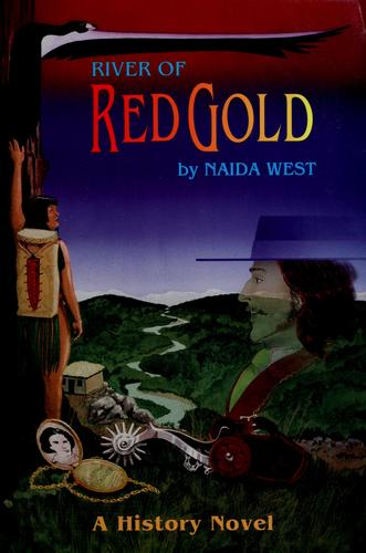 River of Red Gold by Naida West