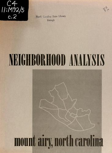 Neighborhood analysis, Mount Airy, North Carolina by Ledford Austin