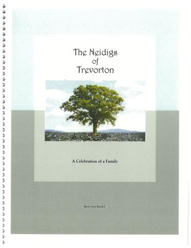 The Neidigs of Trevorton by Betty Ann Bardell
