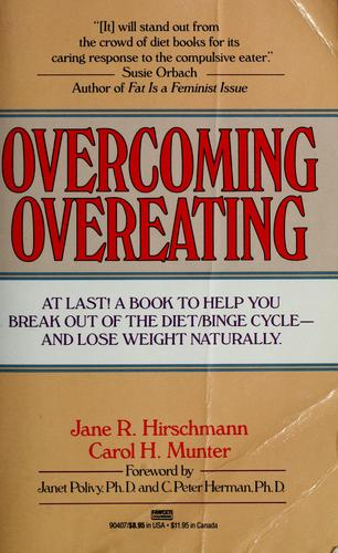 Overcoming overeating by Jane R. Hirschmann