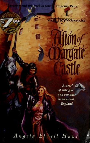Afton of Margate castle by Angela Elwell Hunt