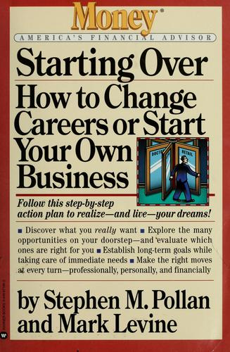 Starting over by Stephen M. Pollan