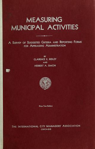 Measuring municipal activities by Clarence E. Ridley