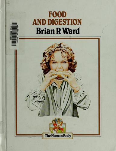 Food and digestion by Brian R. Ward