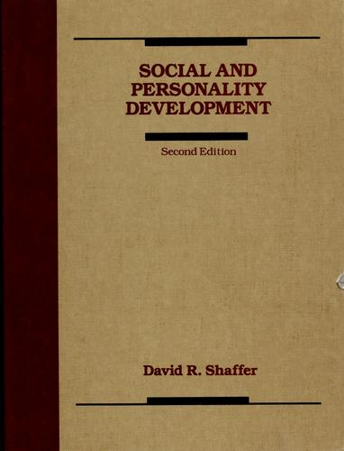 Social and personality development by David R. Shaffer