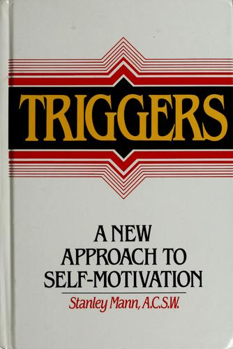 Triggers by Mann, Stanley A.C.S.W.