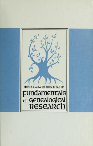 Fundamentals of genealogical research by Laureen Richardson Jaussi