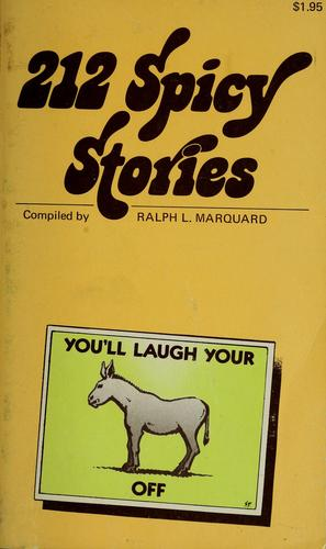 212 Spicy Stories by Ralph L. Marquard