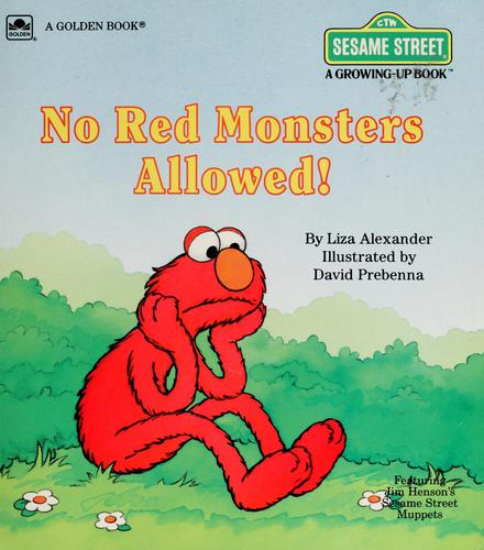 No red monsters allowed! by Liza Alexander