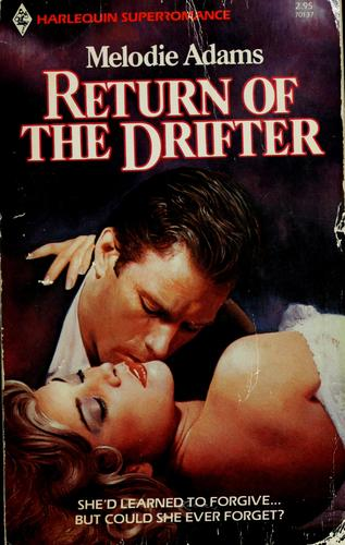 Return of the Drifter by Melodie Adams