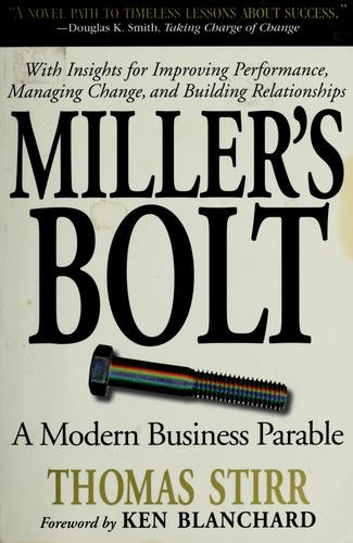 Miller's bolt by Thomas Stirr