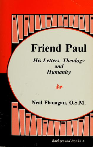 Friend Paul by Neal M. Flanagan