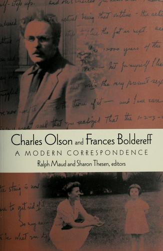 Charles Olson and Frances Boldereff by Charles Olson