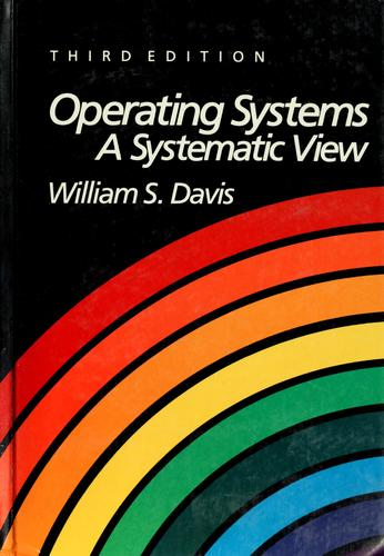 Operating systems by Davis, William S.
