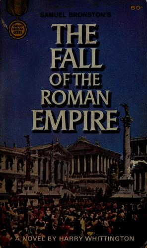 The Fall of the Roman Empire by Harry Whittington