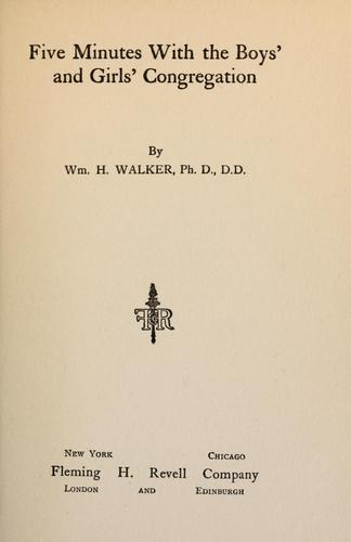 Five minutes with the boys' and girls' congregation by William Henry Walker