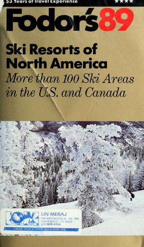 Fodor's89 ski resorts of North America by Fodor's Travel Guides (Firm)