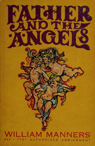 Father and the angels by William Manners
